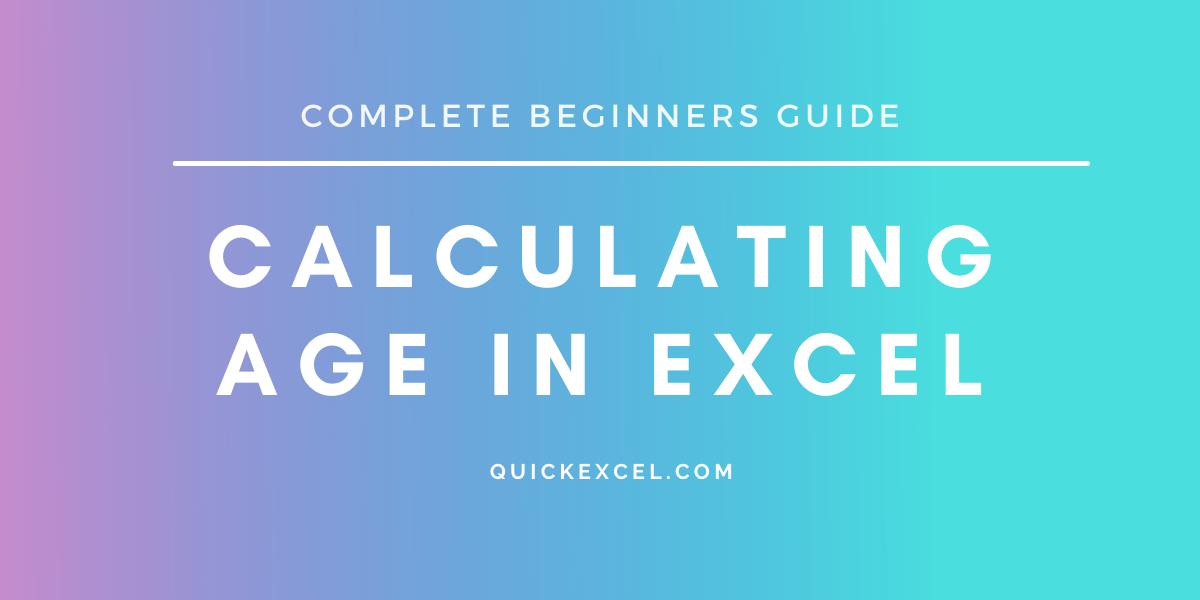 Calculate age in