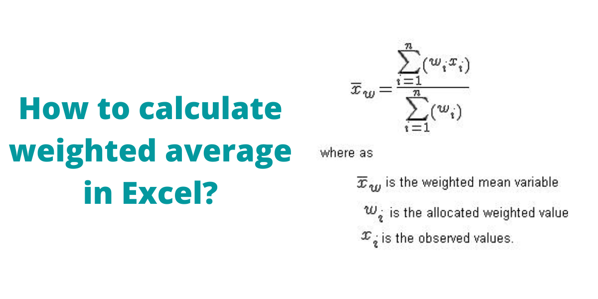 How to calculate weighted average in