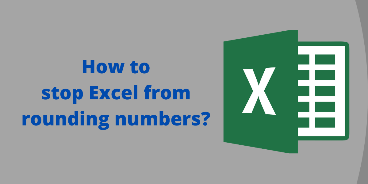 How to stop excel from rounding numbers in Excel