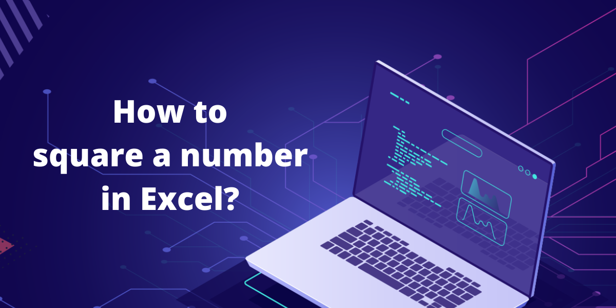 How To Square A Number In Excel