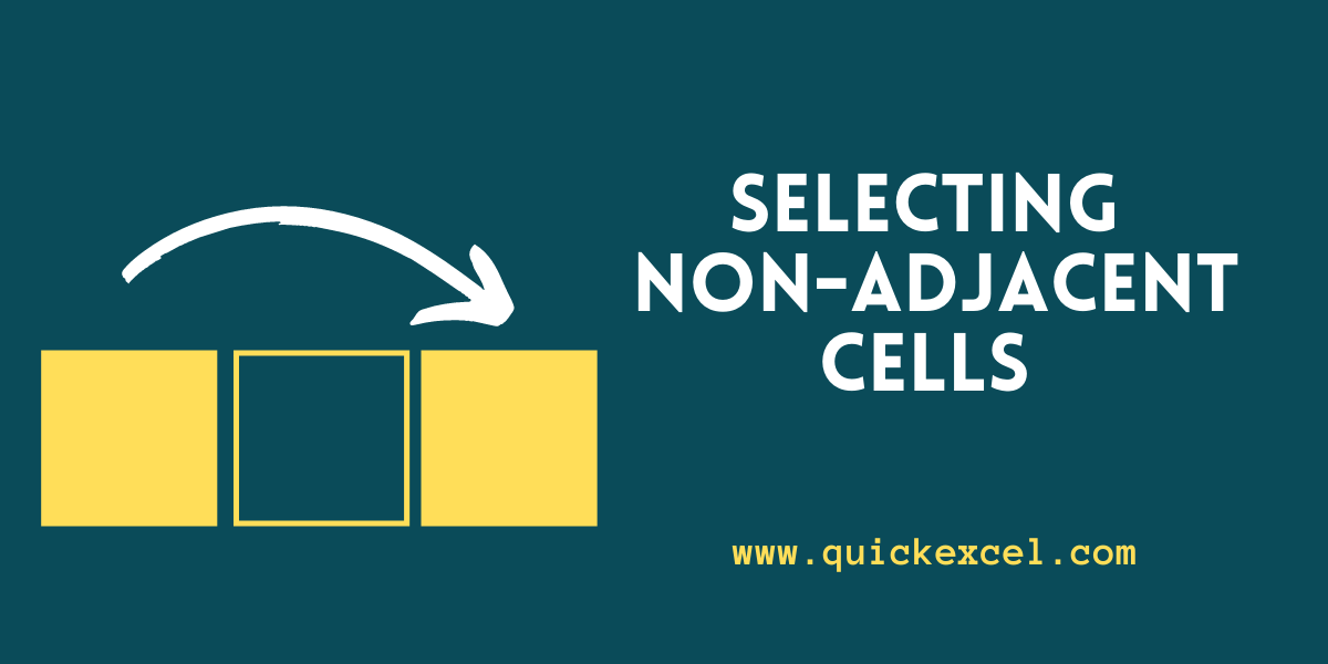 SELECTING NON ADJACENT CELLS
