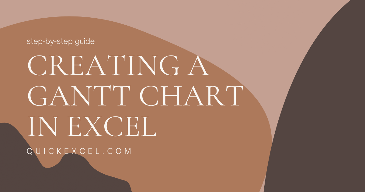 Creating a GANTT CHART IN EXCEL