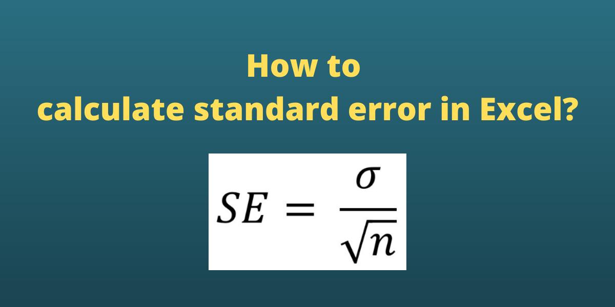 How to calculate standard error in