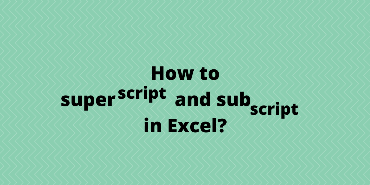 How to superscript and subscript in