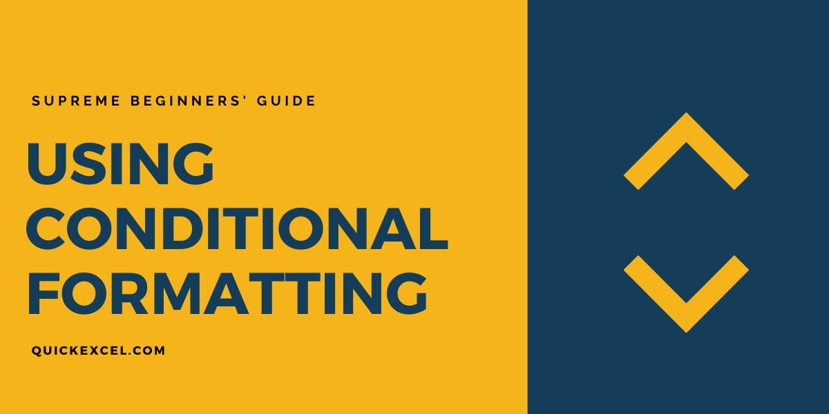 USING CONDITIONAL FORMATTING