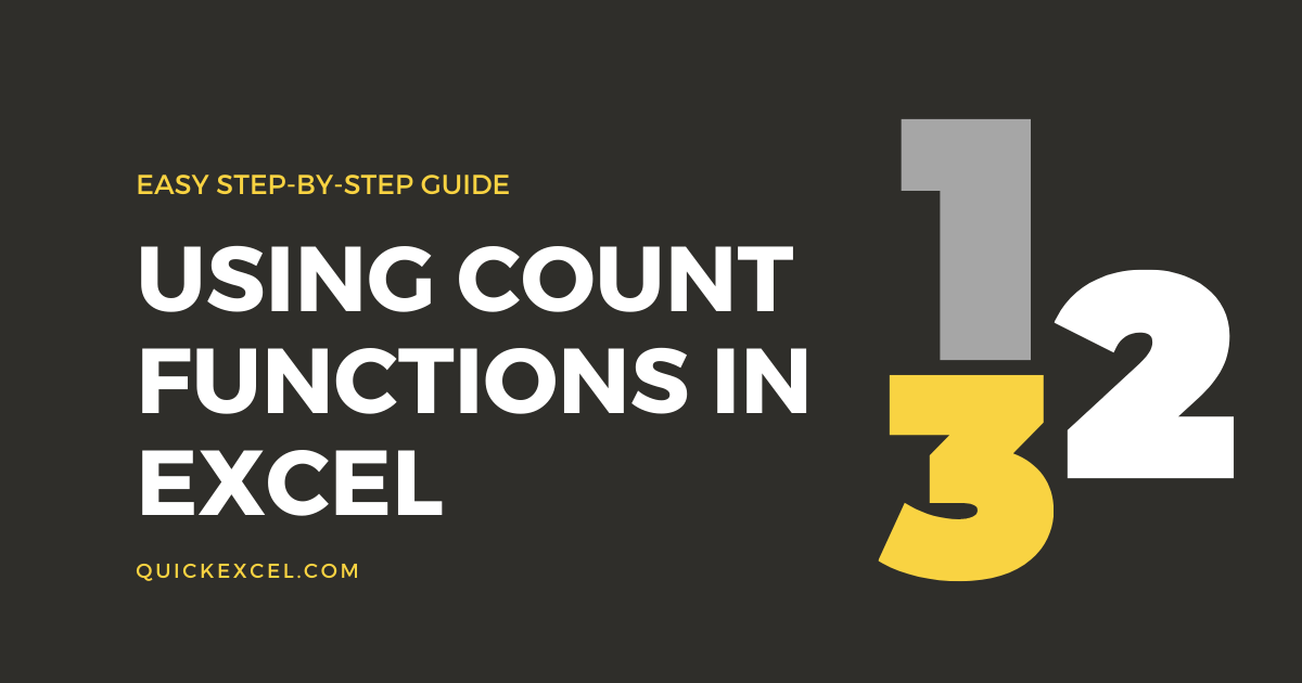USING COUNT FUNCTIONS IN eXCEL