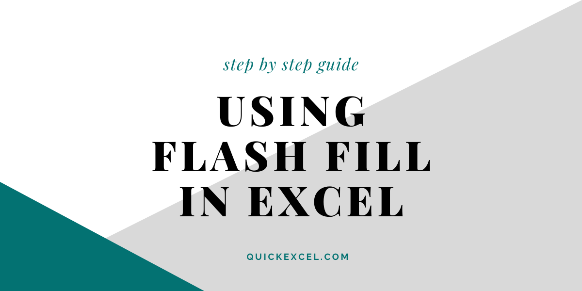 USING FLASH FILL IN EXCEL 1