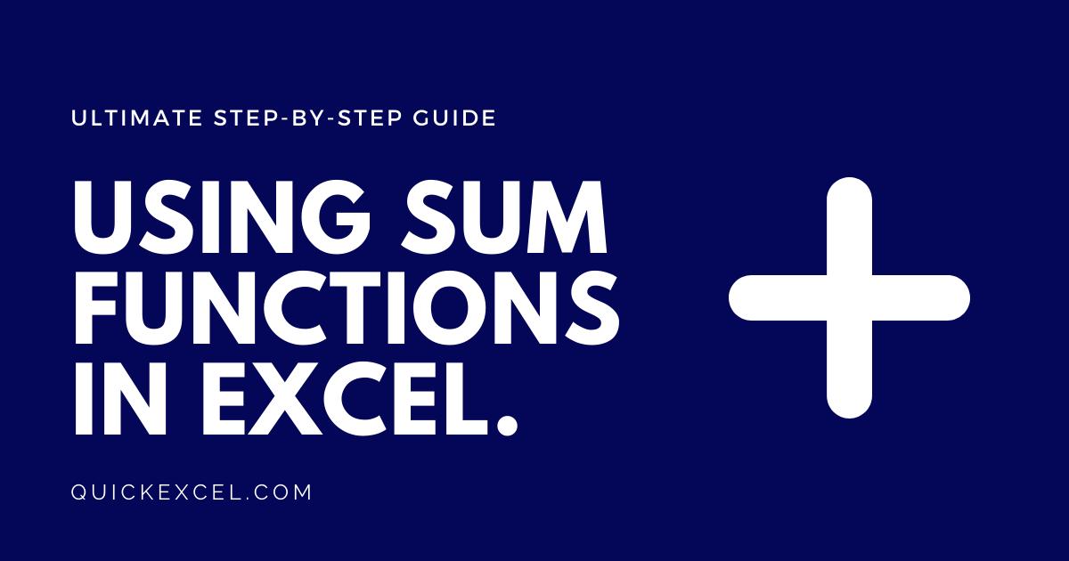 USING SUM FUNCTIONS IN EXCEL