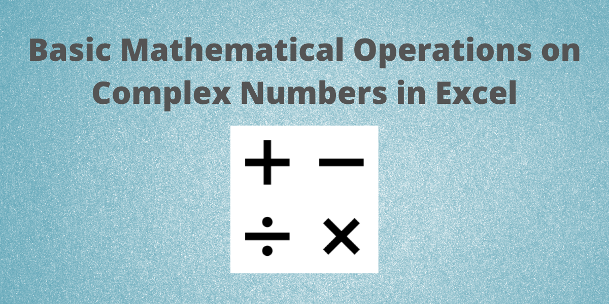 Basic Mathematical Operations on Complex Numbers in