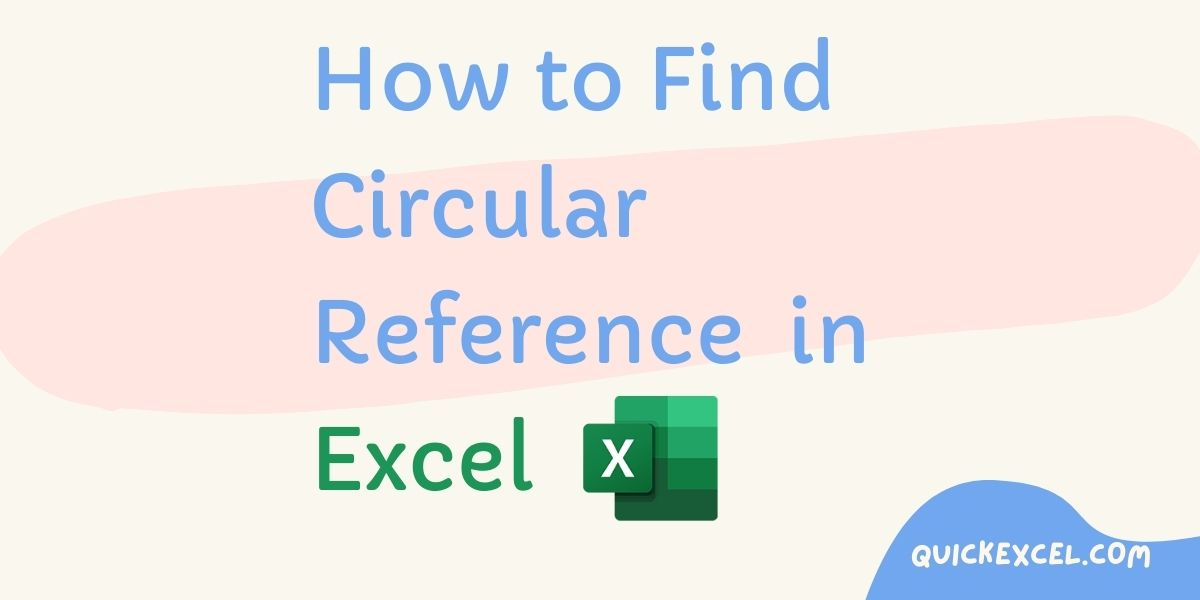 Find Circular Reference In Excel
