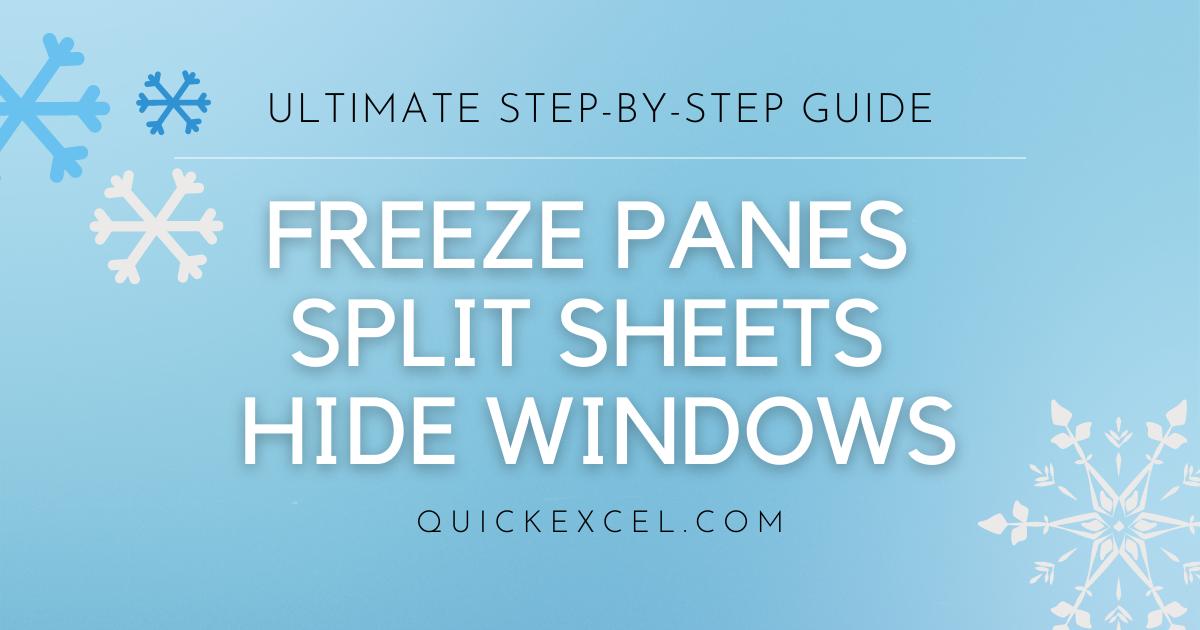Freeze Panes Split Sheets Hide Windows 1