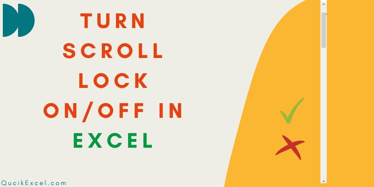 Turn Scroll Lock OnOff In Excel