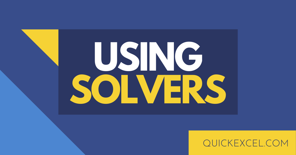 Using SOLVERS