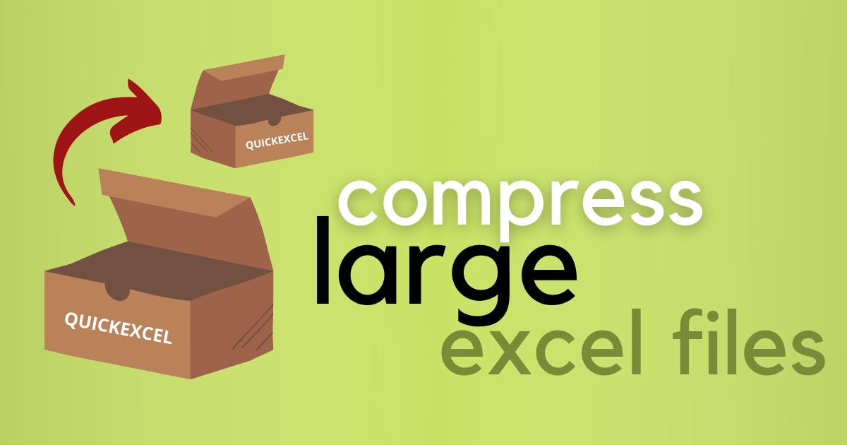 compress largeexcel files