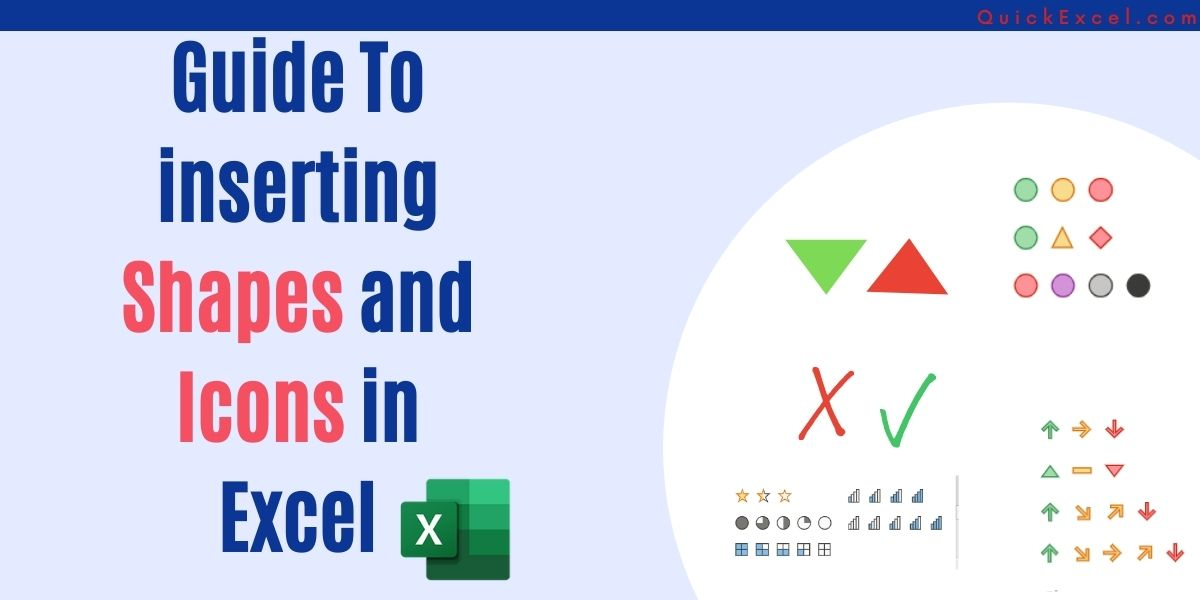 Insert Shapes And Icons In Excel