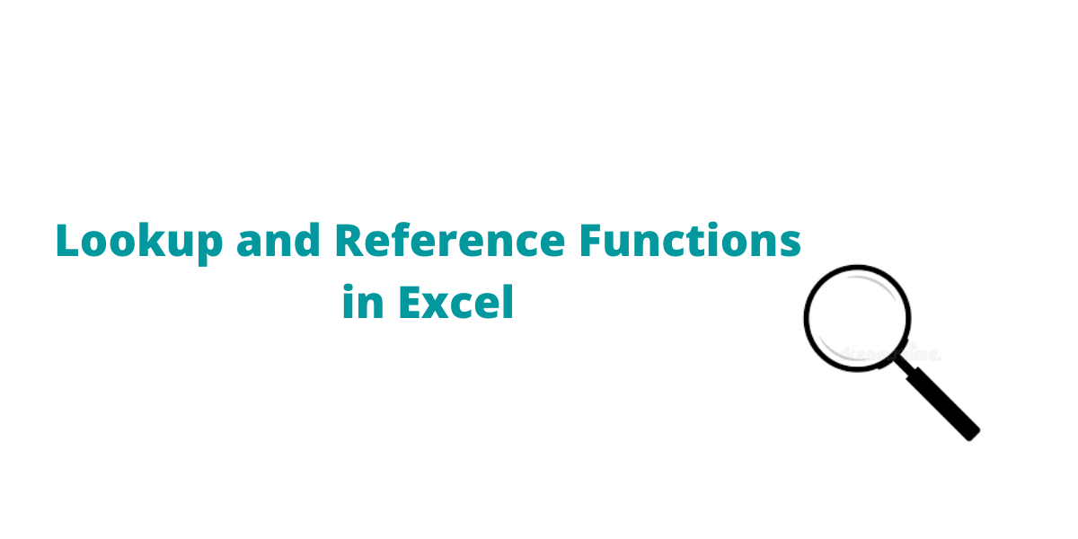 Lookup and Reference Functions in