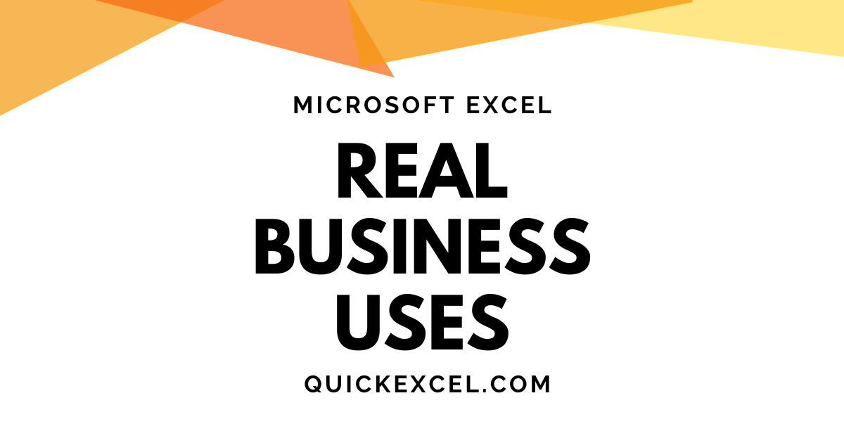 REAL BUSINESS USES OF EXCEL