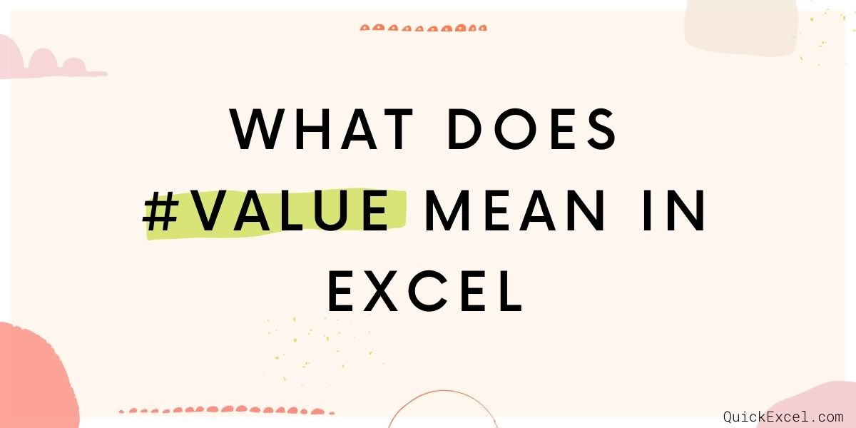 what does #value mean in Excel