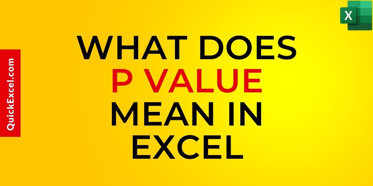What Does P Value Mean In Excel